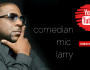 [Video] Comedian Mic Larry Interview